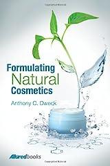 Formulating Natural Cosmetics Hardcover
