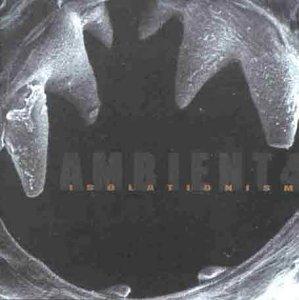 Ambient 4: Isolationism