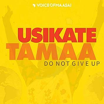 Usikate Tamaa (feat. Vichwa Vya Habari)