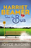 book cover art of Harriet Beamer takes a Bus by Joyce Magnin