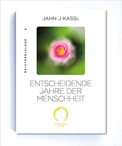 ENTSCHEIDENDE JAHRE DER MENSCHHEIT: Edition Meister Dialoge