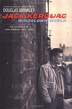 Windblown World: The Journals of Jack Kerouac 1947-1954