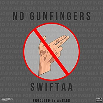 no gunfingers for them