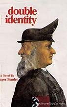 Double identity: A novel