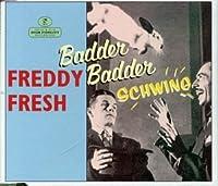 Badder Badder Schwing
