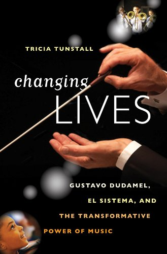 Image of Changing Lives: Gustavo Dudamel, El Sistema, and the Transformative Power of Music