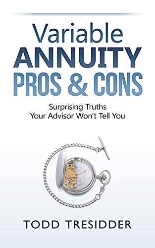 Variable Annuity Pros & Cons (Financial Freedom for Smart People Book 2)
