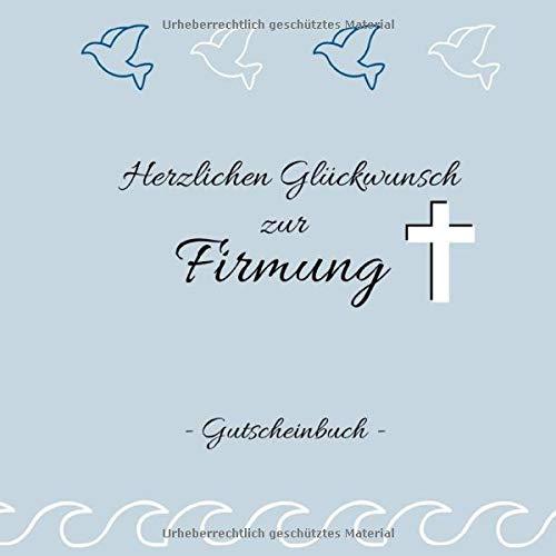 Gutscheinbuch- Herzlichen Glückwunsch zur Firmung: Gutscheinheft zum selbst gestalten | Geschenkidee zur Firmung | christliche Geschenkbücher | Edition blau