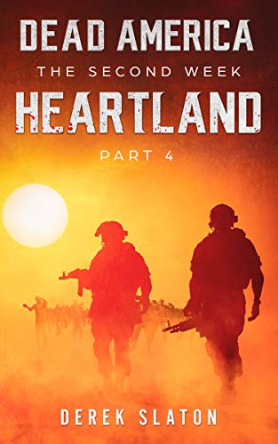 Dead America - Heartland Pt. 4 (Dead America - The Second Week Book 11
