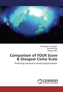 Comparison of FOUR Score & Glasgow Coma Scale: Predicting outcome in neurosurgical patients