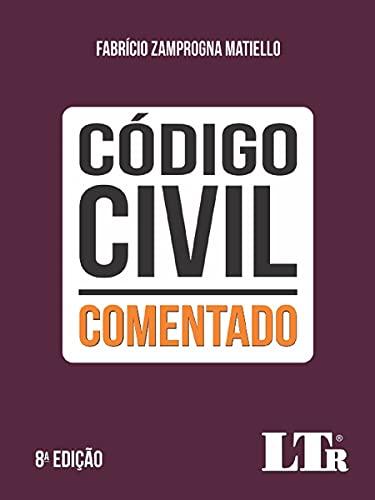 Código Civil Comentado - 8ª Edição