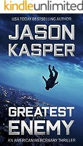 Greatest Enemy: A David Rivers Thriller (American Mercenary Book 1)