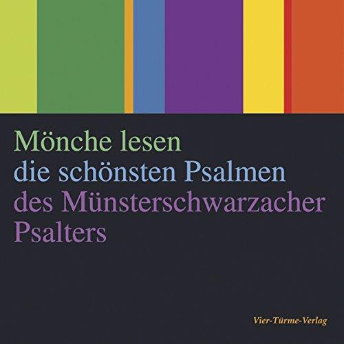 Mönche lesen die schönsten Psalmen des Münsterschwarzacher Psalters audiobook cover art