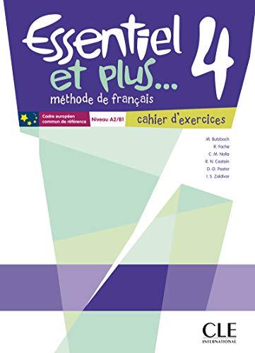 Essentiel et plus... 4 Niveau A2/B1: Cahier d'exercices