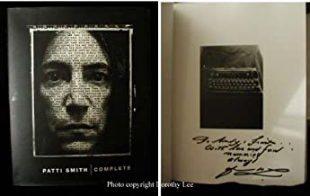 Patti Smith Complete 1ST Edition Signed by Patti Smith (Hardcover - 1998)