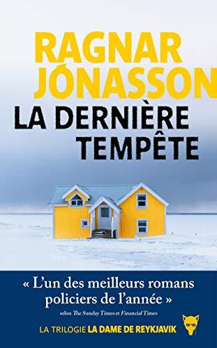 "La Dernière tempête. Trilogie ""La Dame de Reykjavík"""
