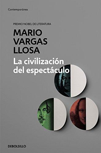 La civilización del espectáculo (Contemporánea)
