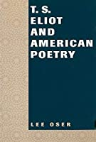 T.S. Eliot and American Poetry