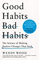 Good Habits, Bad Habits: The Science of Making Positive Changes That Stick (English Edition)