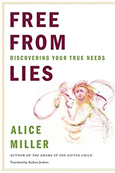 Hardcover Free from Lies: Discovering Your True Needs Book