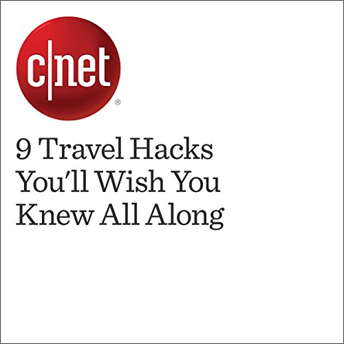 9 Travel Hacks You'll Wish You Knew All Along audiobook cover art