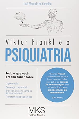 Viktor Frankl E A Psiquiatria