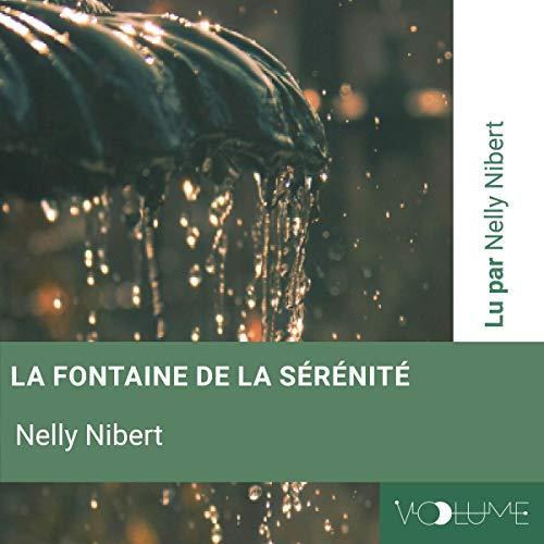 Couverture de La fontaine de la sérénite. Relaxation guidée