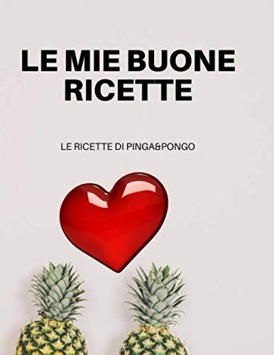 LE MIE BUONE RICETTE