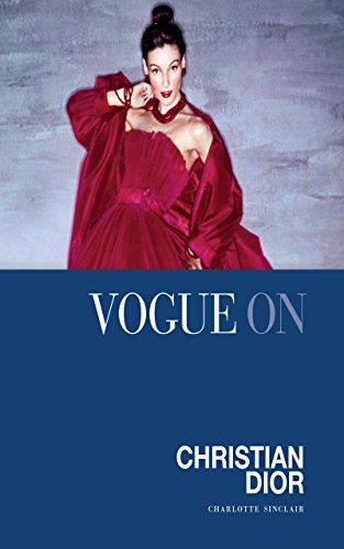 Vogue on Christian Dior (Vogue on Designers) (English Edition ...