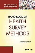 Handbook of Health Survey Methods (Wiley Handbooks in Survey Methodology 565)
