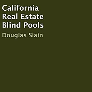 California Real Estate Blind Pools audiobook cover art