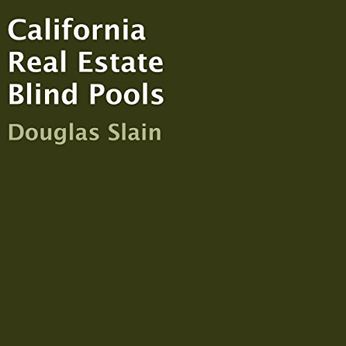 California Real Estate Blind Pools Titelbild