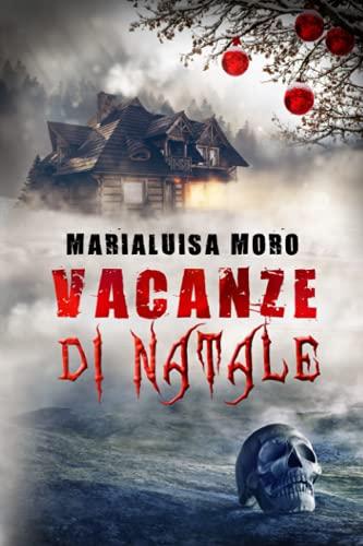 VACANZE DI NATALE: thriller
