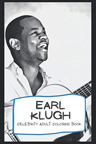 Celebrity Adult Coloring Book: Welcome to the World of Earl Klugh ( 40+ Pages, 6x9, Premium Quality)