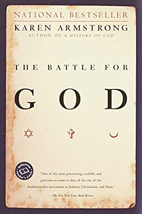 [(The Battle for God : A History of Fundamentalism)] [By (author) Karen Armstrong] published on (February, 2001)
