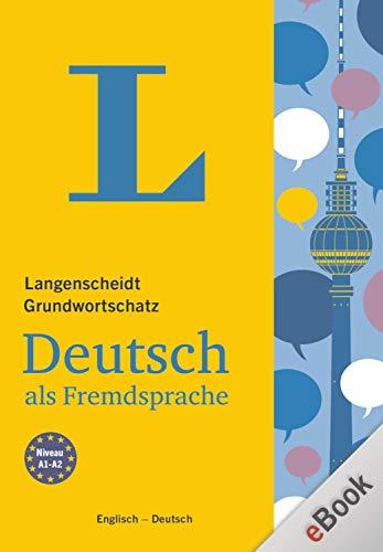 Langenscheidt Grundwortschatz Deutsch als Fremdsprache: German Basic Vocabulary with English Translations (English Edition)