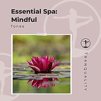 Essential Spa: Mindful Tones