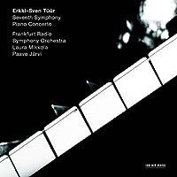 Erkki-Sven Tuur: Symphony No. 7 Piano Concerto