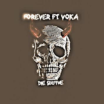 Forever (feat. Voka)