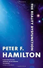 The Reality Dysfunction (The Night's Dawn) by Peter F. Hamilton (2008-10-08)