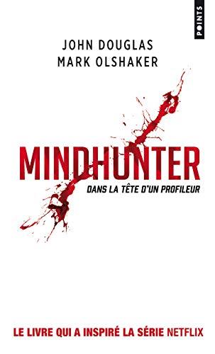 Mindhunter: Dans la tête d'un profileur (Points. Policier)