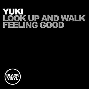 Look Up And Walk / Feeling Good