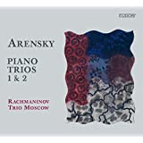アレンスキー:ピアノ三重奏曲第1番 Op.32/ピアノ三重奏曲第2番 Op.73