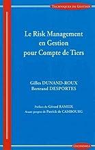 Risk management en gestion pour compte de tiers (TECHNIQUES DE G)