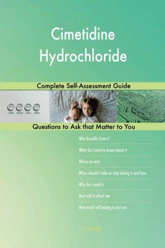 Cimetidine Hydrochloride; Complete Self-Assessment Guide
