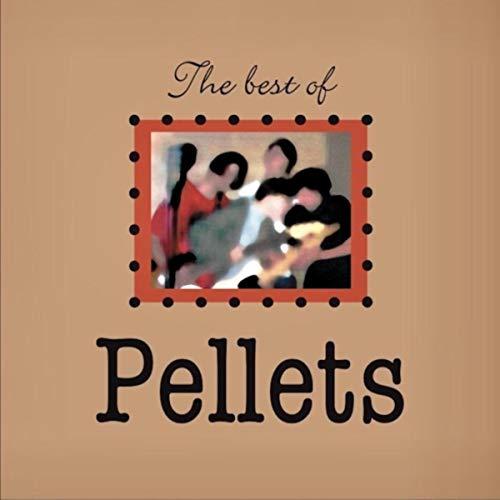The Best of Pellets [Explicit]