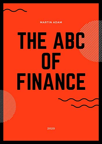 The ABC of Finance (English Edition)