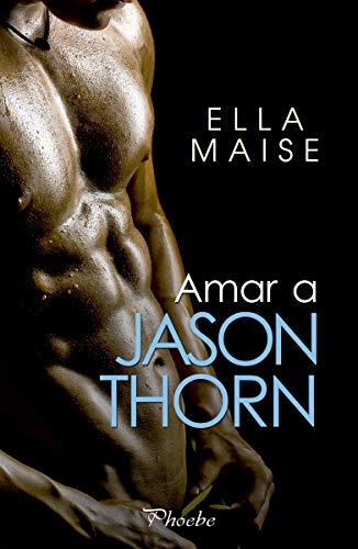 Amar a Jason Thorn (Phoebe)