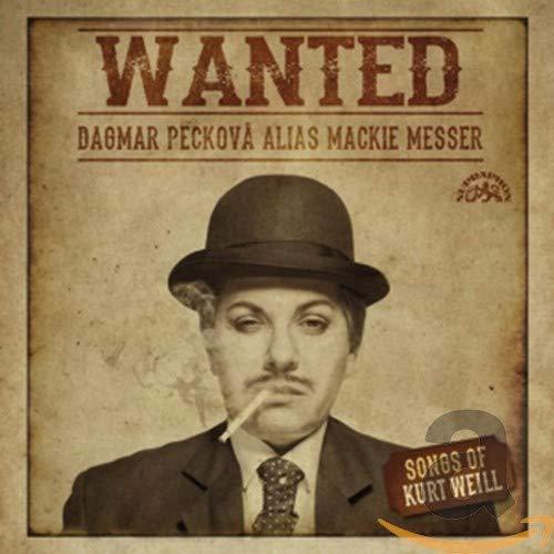 Wanted - Dagmar Peckov alias Mackie Messer - Songs von Kurt Weill
