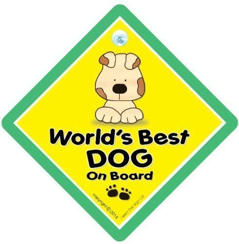ANIMAL iwantthatsignltd World's Best Dog On Board Sign, Novelty Car Sign, Bumper Sticker, Decal, Baby On Board, Car Sign, Dog, Pet Sign